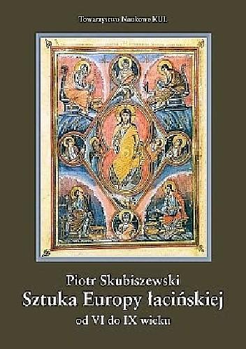 Okładka książki Sztuka Europy łacińskiej od VI do IX wieku