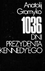 Okładka książki 1036 dni prezydenta Kennedy'ego