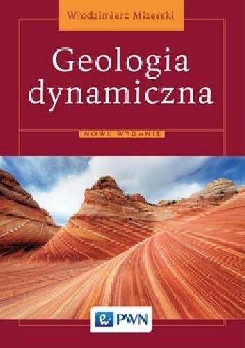 Okładka książki Geologia dynamiczna