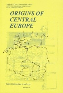 Okładka książki Origins of Central Europe