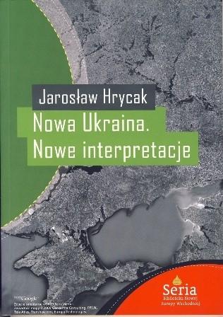 Okładka książki Nowa Ukraina. Nowe interpretacje