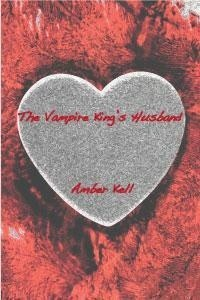 Okładka książki The Vampire King's Husband