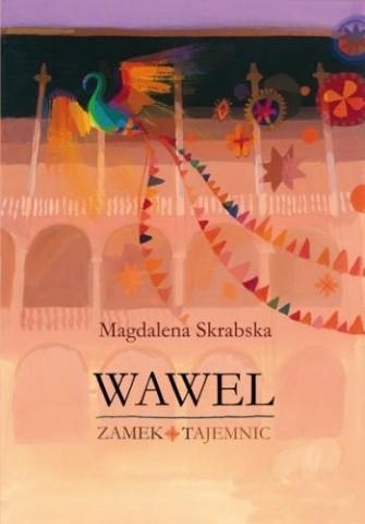 Okładka książki Wawel. Zamek tajemnic