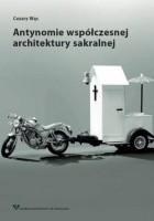 Antynomie współczesnej architektury sakralnej