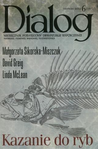Okładka książki Dialog, nr 6 (667) / czerwiec 2012. Kazanie do ryb