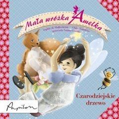 Okładka książki Mała wróżka Amelka. Czarodziejskie drzewo