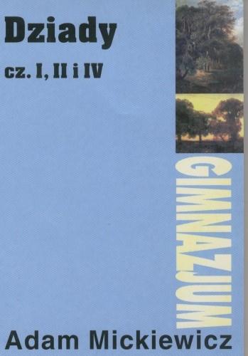 Okładka książki Dziady. Część I, II i IV