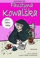 Nazywam się... Faustyna Kowalska