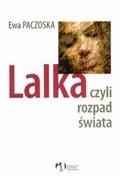 Okładka książki Lalka czyli rozpad świata