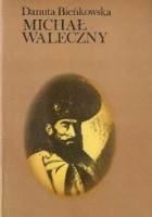 Michał Waleczny