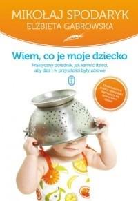 Okładka książki Wiem, co je moje dziecko