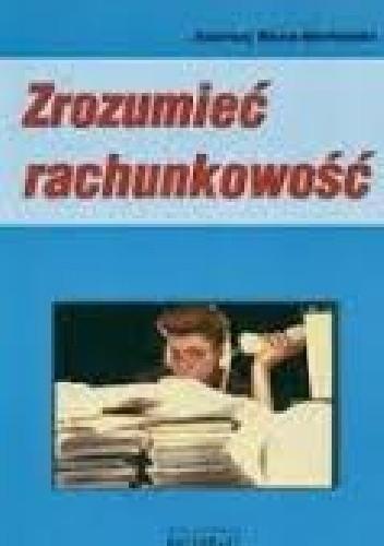 Okładka książki Zrozumieć rachunkowość