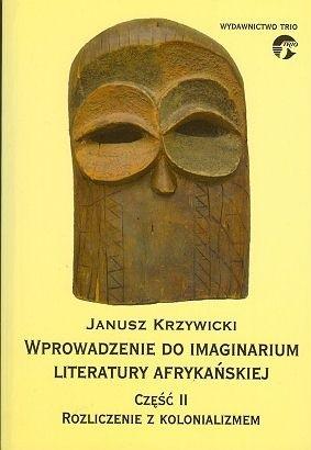 Okładka książki Wprowadzenie do imaginarium literatury afrykańskiej