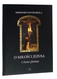 Okładka książki O miłości Jezusa i inne pisma