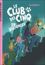 Okładka książki Le Club des Cinq en vacances