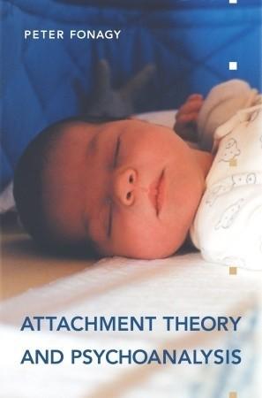Okładka książki Attachment Theory and Psychoanalysys