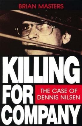 Okładka książki Killing for Company: Case of Dennis Nilsen