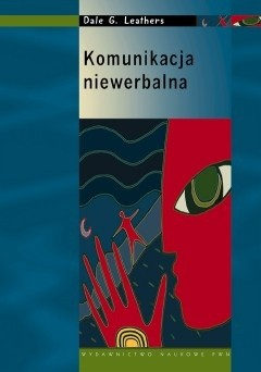 Okładka książki Komunikacja niewerbalna. Zasady i zastosowanie