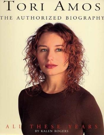 Okładka książki Tori Amos All These Years - The Authorized Biography