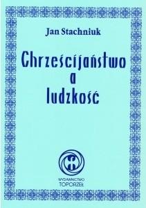 Okładka książki Chrześcijaństwo a ludzkość
