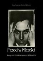 Przeciw Nicości. Fotografie Stanisława Ignacego Witkiewicza