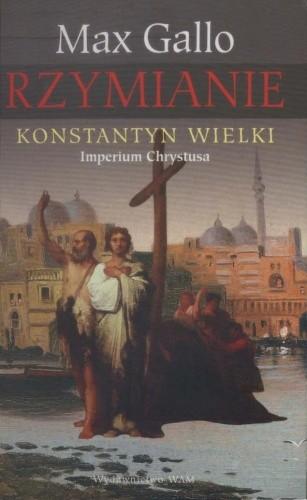 Okładka książki Konstantyn Wielki. Imperium Chrystusa