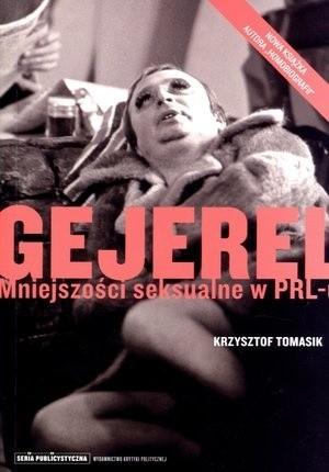Okładka książki Gejerel. Mniejszości seksualne w PRL-u