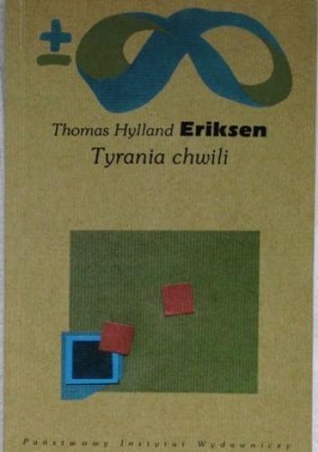 Okładka książki Tyrania chwili. Szybko i wolno płynący czas w erze informacji