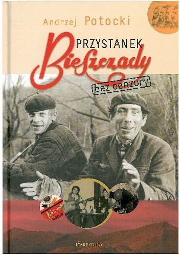 Okładka książki Przystanek Bieszczady. Bez cenzury