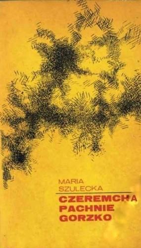 Okładka książki Czeremcha pachnie gorzko