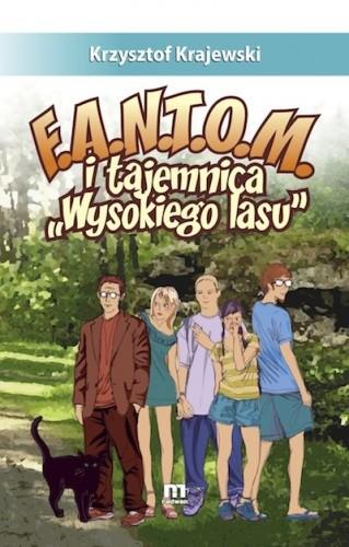 Okładka książki F.A.N.T.O.M. i tajemnica