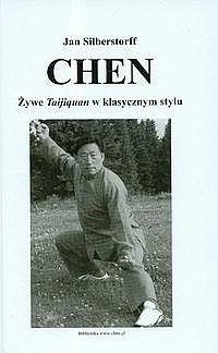 Okładka książki CHEN. Żywe Taijiquan w klasycznym stylu