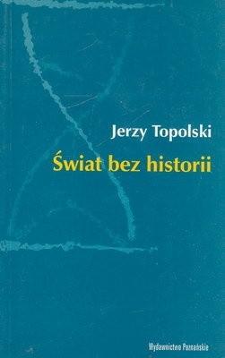 Okładka książki Świat bez historii