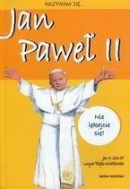 Okładka książki Nazywam się... Jan Paweł II