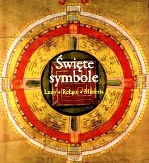 Okładka książki Święte symbole: ludy, religie, misteria
