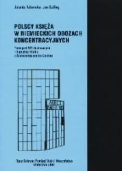 Okładka książki Polscy księża w niemieckich obozach koncentracyjnych Transport 527 duchownych 13 grudnia 1940 r. z Sachsenhausen do Dachau