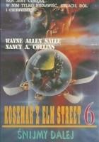 Koszmar z Elm Street 6. Śnijmy dalej