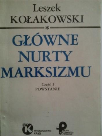 Okładka książki Główne nurty marksizmu. Część I: Powstanie