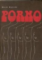 Porno. Opowieść filmowa