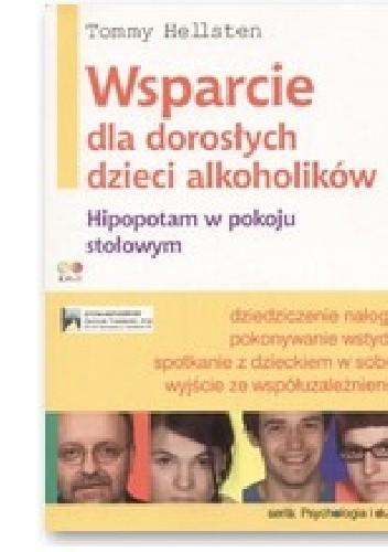 Okładka książki Wsparcie dla dorosłych dzieci alkoholików
