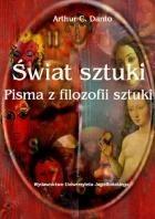 Okładka książki Świat sztuki. Pisma z filozofii sztuki