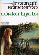 Córka hycla - Margit Sandemo