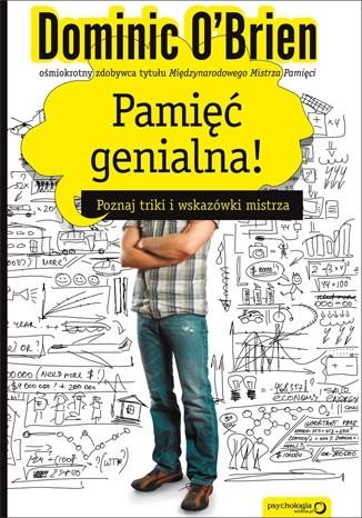 Okładka książki Pamięć genialna! Poznaj triki i wskazówki mistrza.