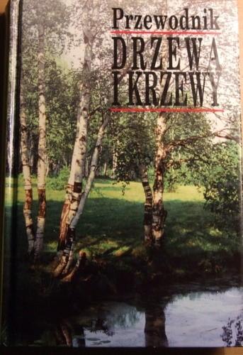 Okładka książki Drzewa i krzewy