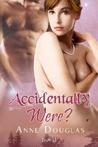 Okładka książki Accidentally Were?