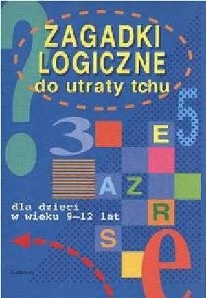Okładka książki Zagadki logiczne do utraty tchu