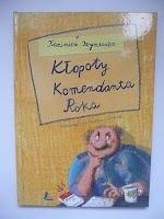 Okładka książki Kłopoty Komendanta Roka