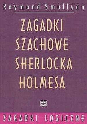 Okładka książki Zagadki szachowe Sherlocka Holmesa