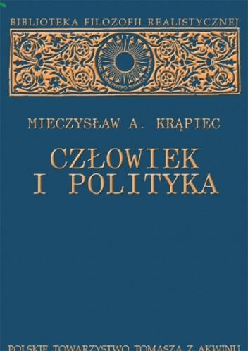 Okładka książki Człowiek i polityka
