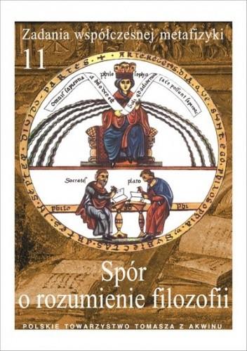 Okładka książki Spór o rozumienie filozofii